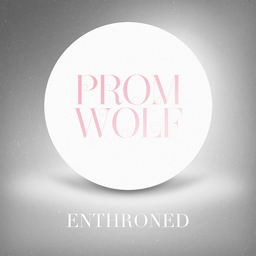 Promwolf – Enthroned (DATA022)