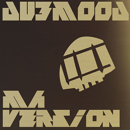 Dubmood – Ma Version (DATA029)