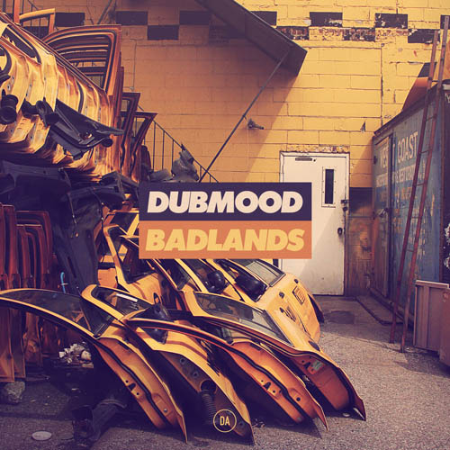 Dubmood – Badlands (DATA020)